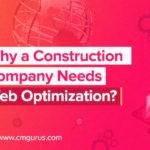 Why a construction company needs web optimization