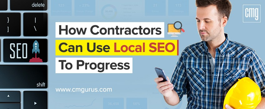 How contractors can use local SEO to progress