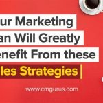 Your Marketing Plan Will Greatly Benefit From these Sales Strategies