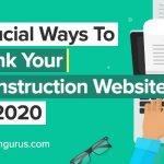Crucial ways to rank your construction website in 2020