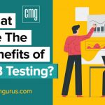 CMGurus blog on Why and how A/B testing is important for your construction business?