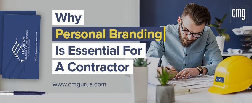 Why Personal branding is essential for a contractor