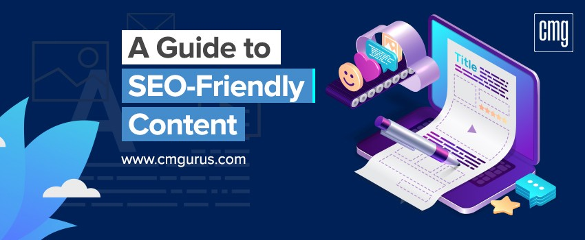 A guide to SEO-friendly content