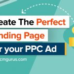Create the Perfect Landing Page for Your PPC Ad
