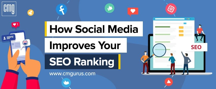 How Social Media Improves Your SEO Ranking