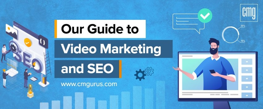 Our Guide to Video Marketing and SEO